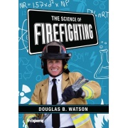 the_science_of_firefighting